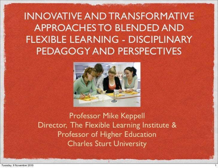 INNOVATIVE AND TRANSFORMATIVE                    APPROACHES TO BLENDED AND                  FLEXIBLE LEARNING - DISCIPLINA...
