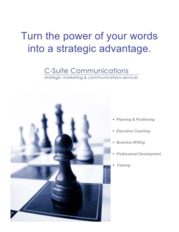 Turn the power of your words  into a strategic advantage.      C-Suite Communications     strategic marketing & communicat...