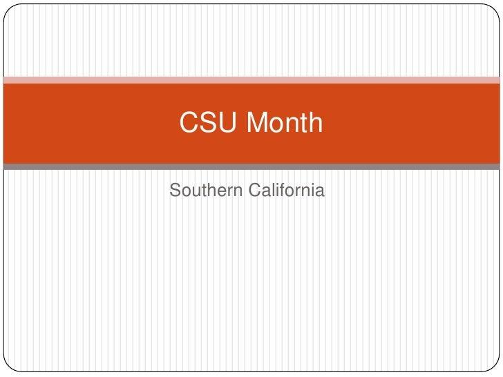 CSU MonthSouthern California