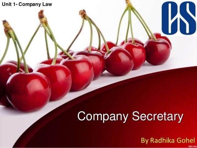 Unit 1- Company Law  Company Secretary By Radhika Gohel