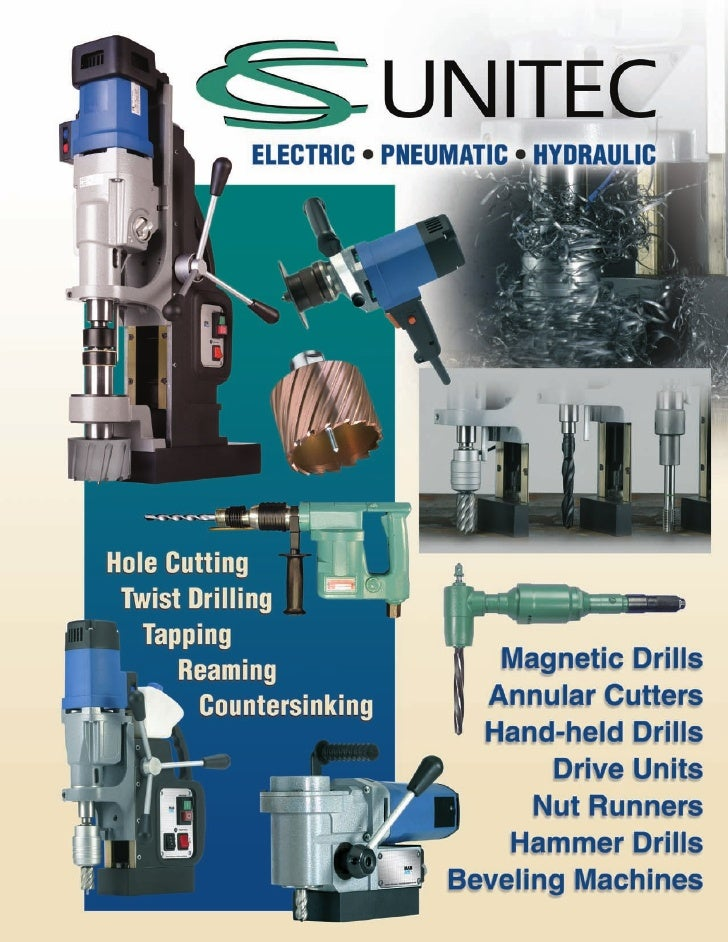 Portable Magnetic Drilling Machines                           Fast, accurate hole cutting…                                ...