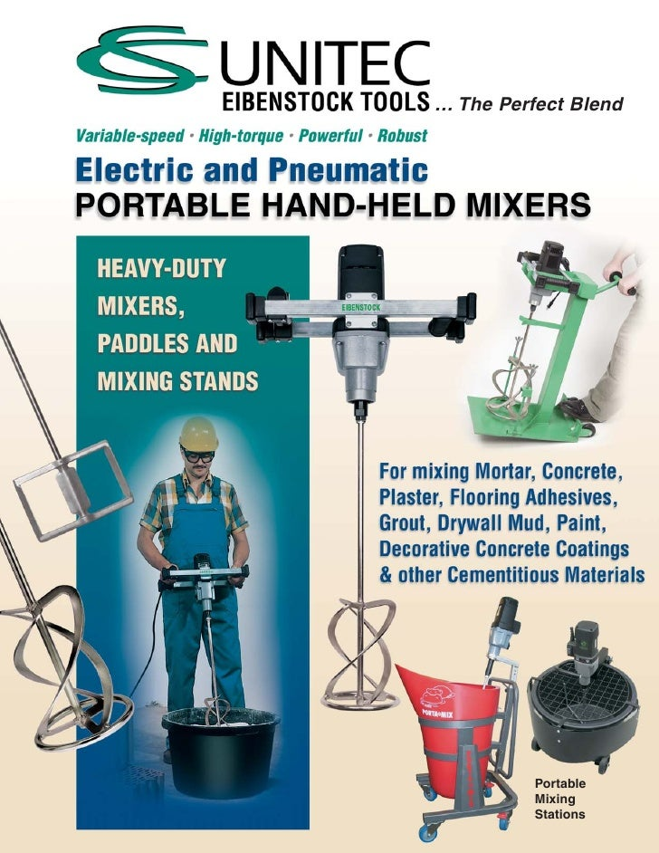 … The Perfect Blend               Portable           Mixing           Stations