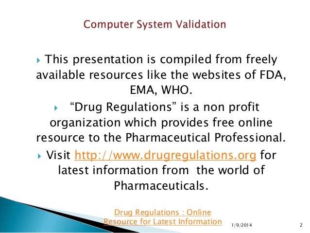 Computer System Validation Slide 2