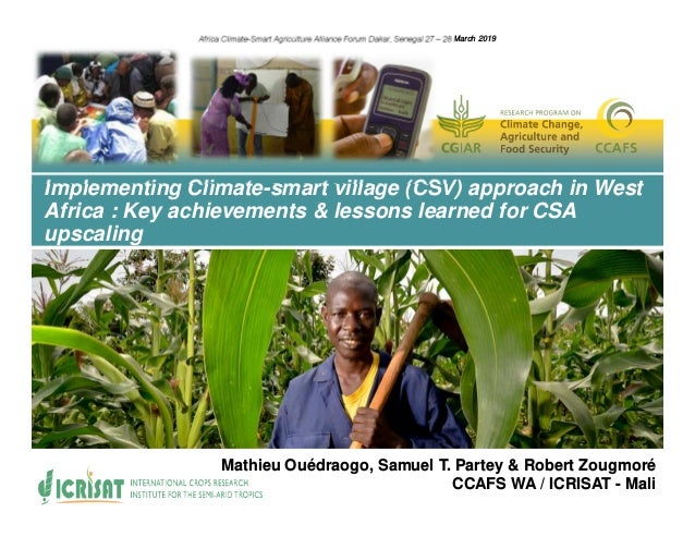 Implementing Climate-smart village (CSV) approach in West Africa : Key achievements & lessons learned for CSA upscaling Af...