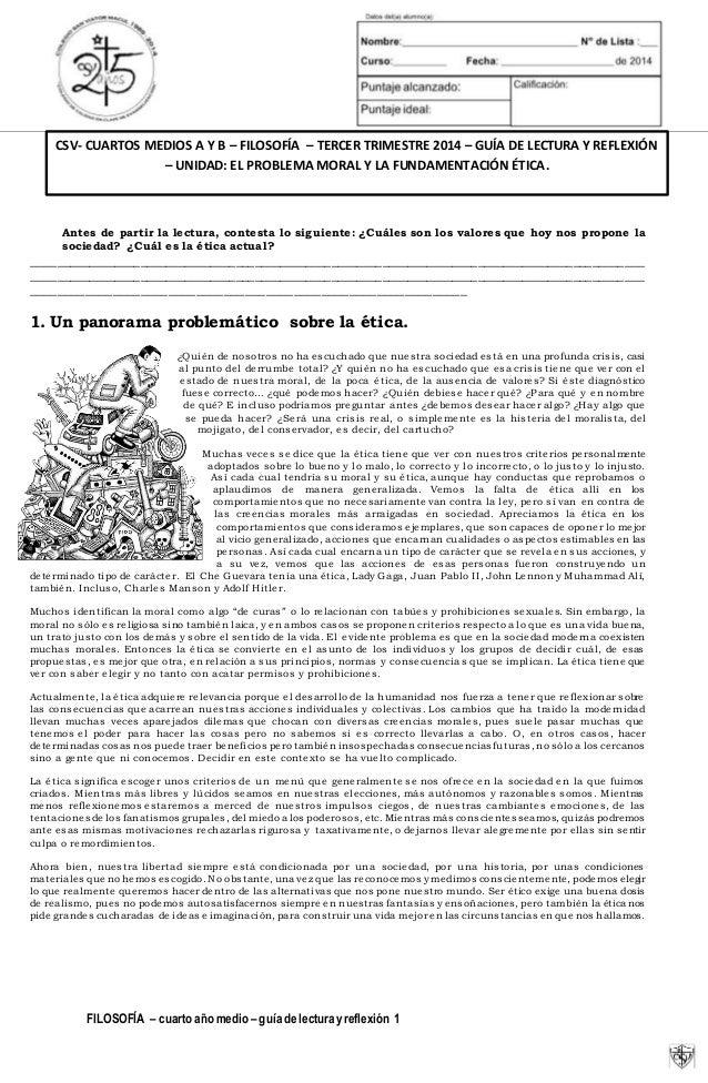 CSV- CUARTOS MEDIOS A Y B – FILOSOFÍA – TERCER TRIMESTRE 2014 – GUÍA DE LECTURA Y REFLEXIÓN  – UNIDAD: EL PROBLEMA MORAL Y...