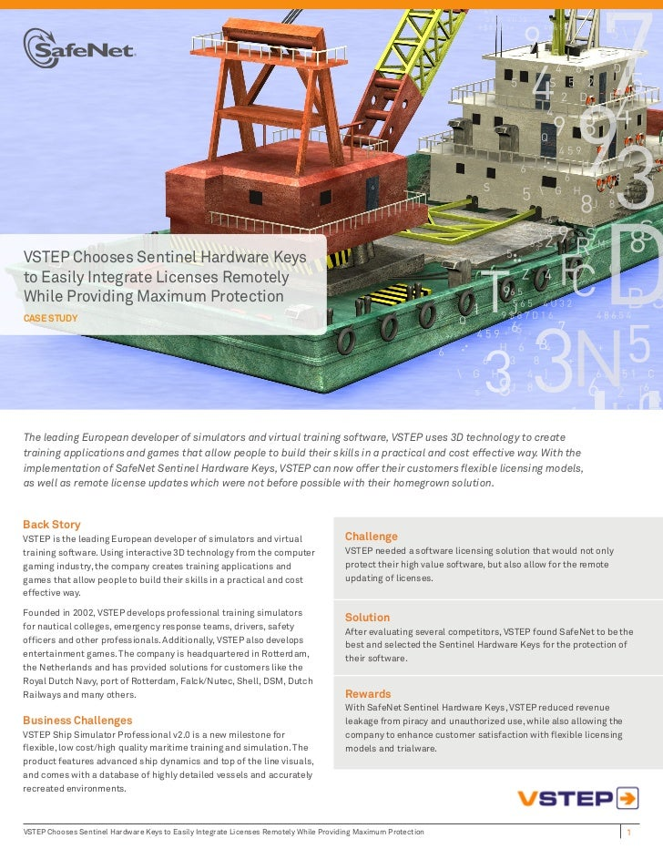 VSTEP Chooses Sentinel Hardware Keysto Easily Integrate Licenses RemotelyWhile Providing Maximum ProtectionCASE STUDYThe l...