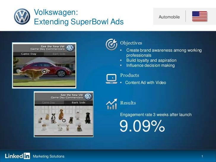Volkswagen:                              AutomobileExtending SuperBowl Ads                      Objectives                ...