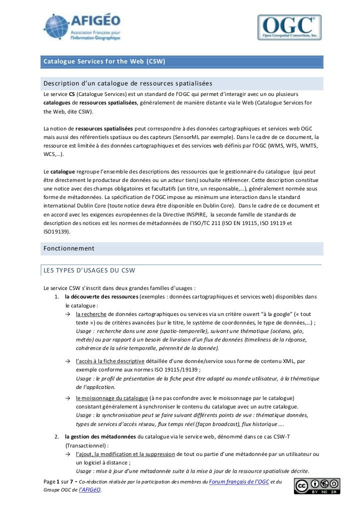 Catalogue Services for the Web (CSW)Description d'un catalogue de ressources spatialiséesLe service CS (Catalogue Services...