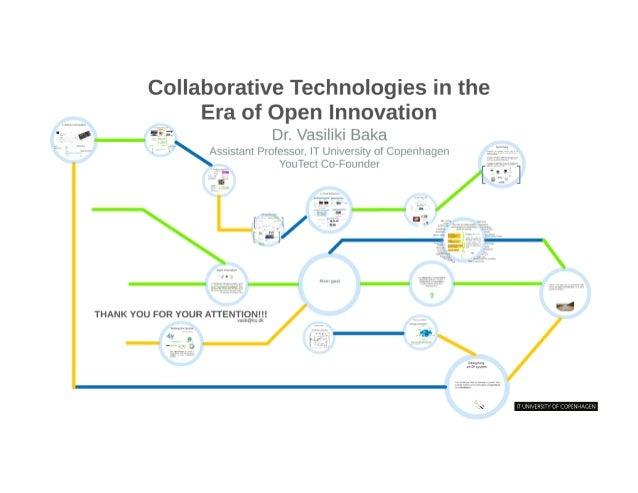 "Collaborative Technologies in the Era of Open Innovation  vj ff?  Dr.  Vasiliki Baka  .  '  | —~.  ..  "" ' , —  1 *Assista..."