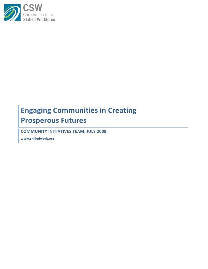 Engaging  Communities  in  Creating     Prosperous  Futures   COMMUNITY  INITIATIVES  ...