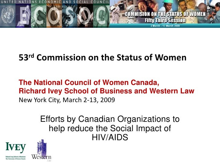 53rd Commission on the Status of Women  The National Council of Women Canada, Richard Ivey School of Business and Western ...