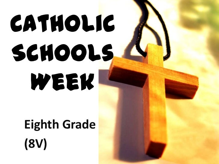 CatholicSchools  Week Eighth Grade (8V)