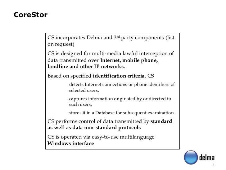 <ul><li>CS incorporates Delma and 3 rd  party components (list on request) </li></ul><ul><li>CS is designed for multi-medi...