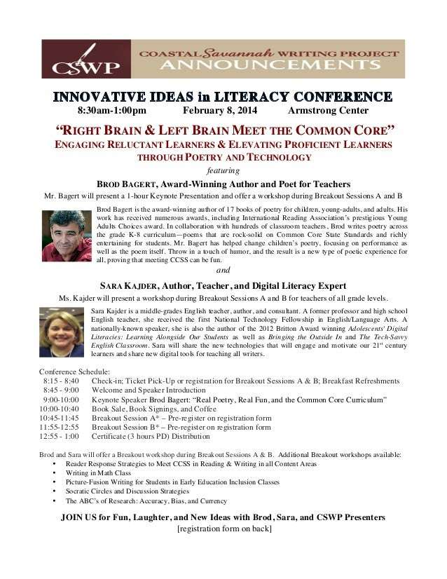 """8:30am-1:00pm February 8, 2014 Armstrong Center """"RIGHT BRAIN & LEFT BRAIN MEET THE COMMON CORE"""" ENGAGING RELUCTANT LEARNER..."""