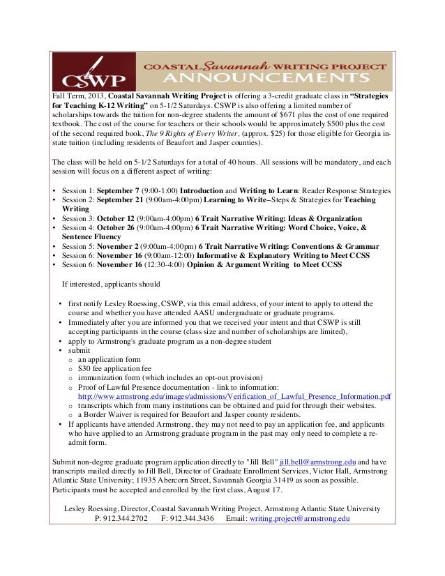 "Fall Term, 2013, Coastal Savannah Writing Project is offering a 3-credit graduate class in ""Strategies for Teaching K-12 W..."