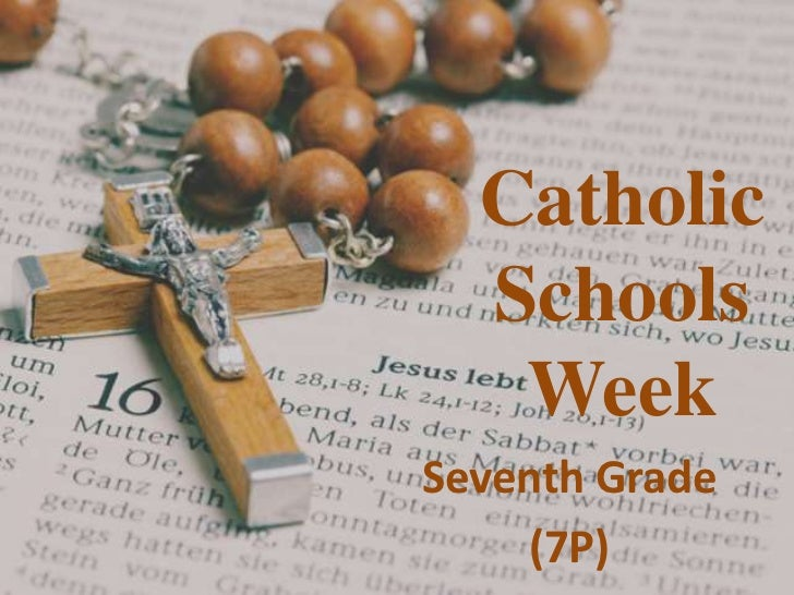 Catholic  Schools   WeekSeventh Grade     (7P)