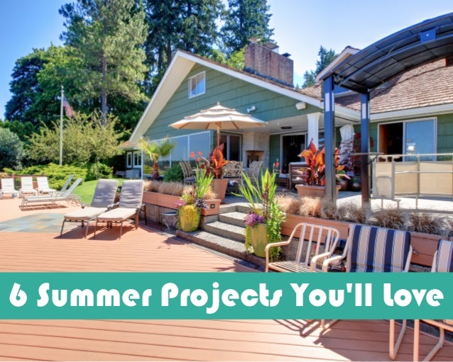6 Summer Projects You'll Love