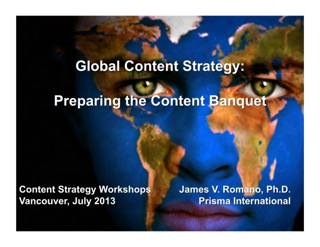 Today's	   Menu	    Hour	   1:	   9:00-­‐9:55am	    Global	   Content	   Strategy	   101:	    The	   Basic	   Ingredients	...