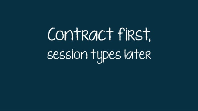 Contract first, session types later