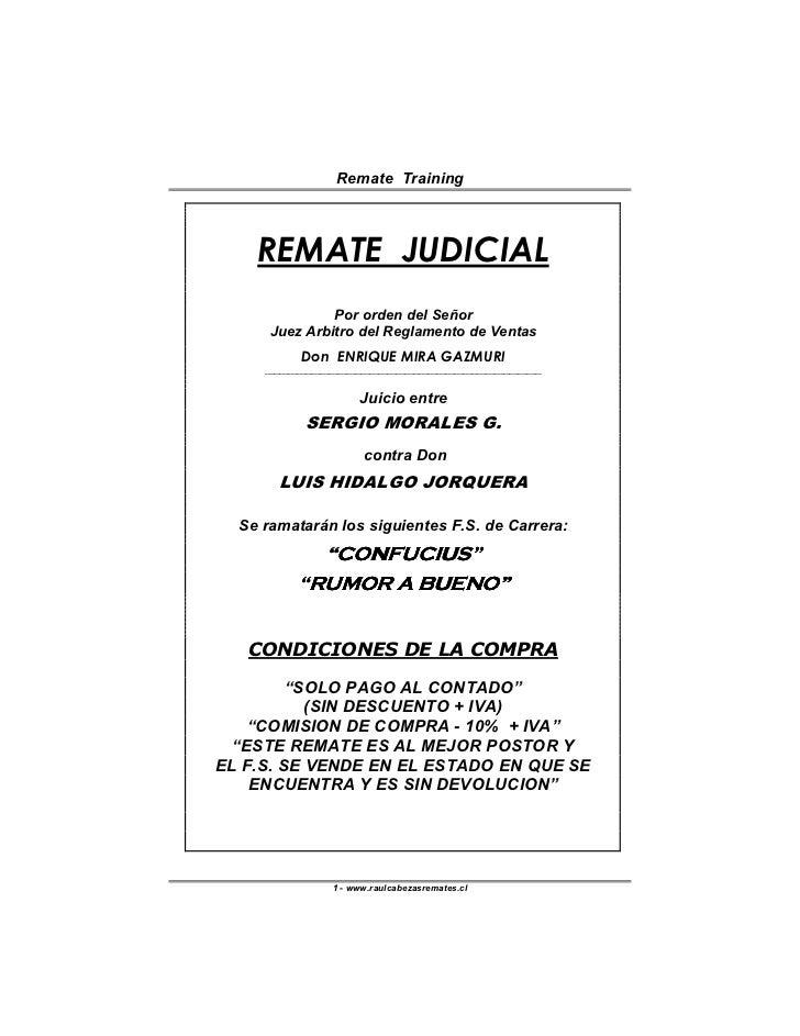 Remate Training        REMATE JUDICIAL                Por orden del Señor       Juez Arbitro del Reglamento de Ventas     ...