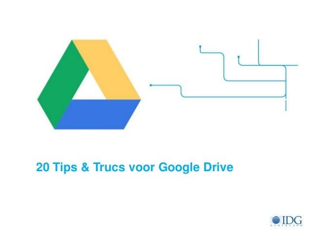 20 Tips & Trucs voor Google Drive