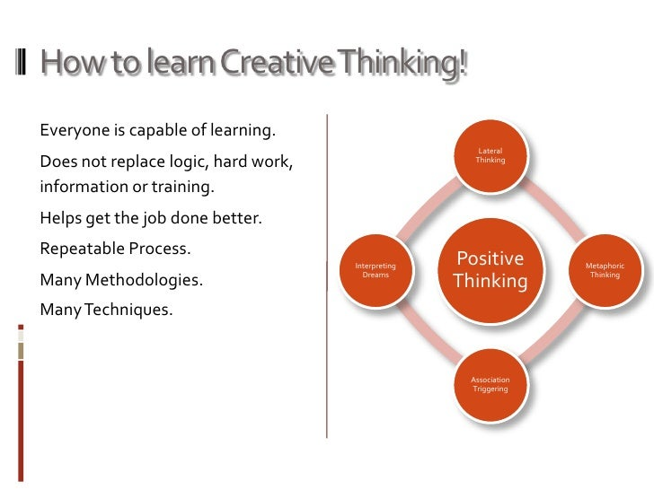 students need to learn creative thinking But is it enough to focus on the arts as the source of creativity in education to develop students own creative thinking and behaviour need to learn from.