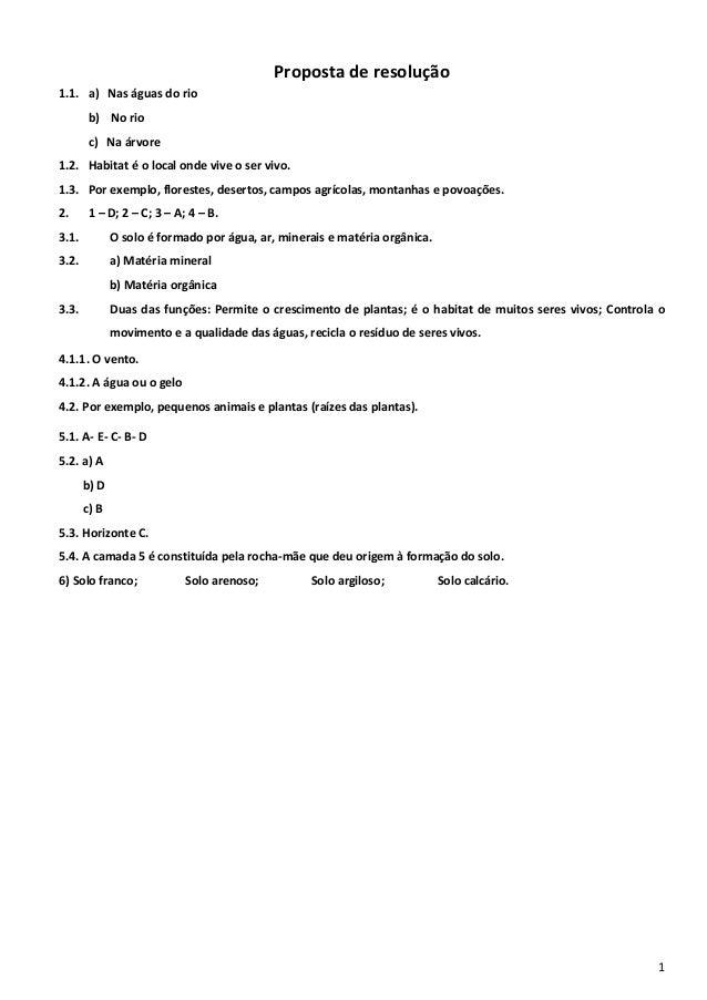 1  Proposta de resolução  1.1. a) Nas águas do rio  b) No rio  c) Na árvore  1.2. Habitat é o local onde vive o ser vivo. ...