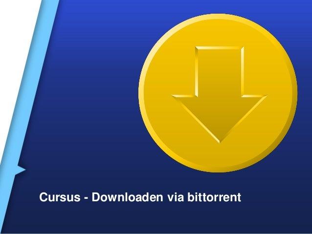 Cursus - Downloaden via bittorrent