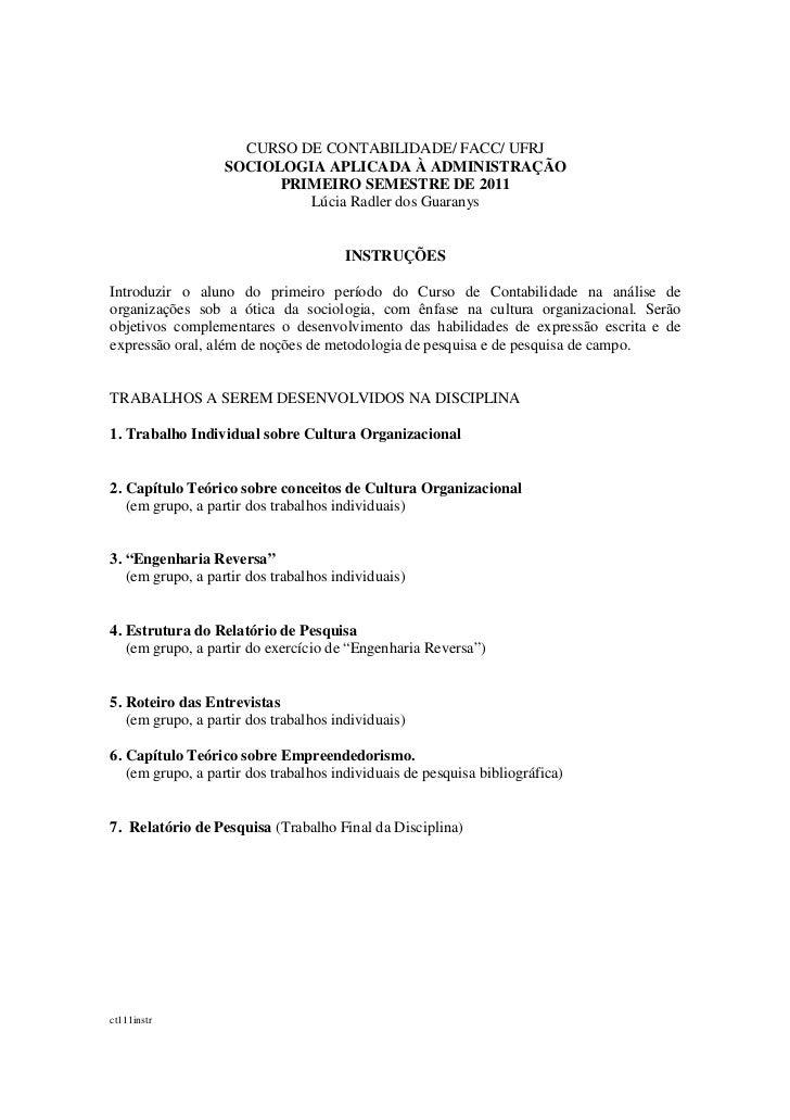 CURSO DE CONTABILIDADE/ FACC/ UFRJ                   SOCIOLOGIA APLICADA À ADMINISTRAÇÃO                         PRIMEIRO ...