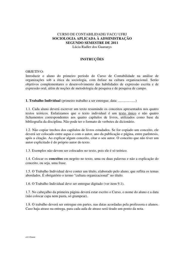 CURSO DE CONTABILIDADE/ FACC/ UFRJ                    SOCIOLOGIA APLICADA À ADMINISTRAÇÃO                          SEGUNDO...