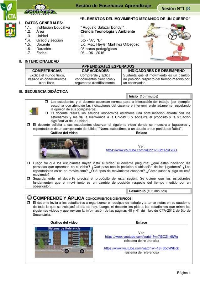 """Página 1 """"ELEMENTOS DEL MOVIMIENTO MECÁNICO DE UN CUERPO"""" I. DATOS GENERALES: 1.1. Institución Educativa : """" Augusto Salaz..."""