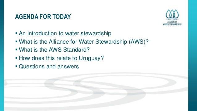 The Alliance for Water Stewardship Slide 2