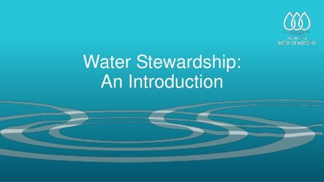 The Alliance for Water Stewardship Slide 3
