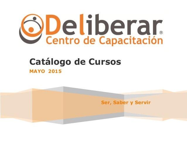 Toshiba Ser, Saber y Servir Catálogo de Cursos MAYO 2015