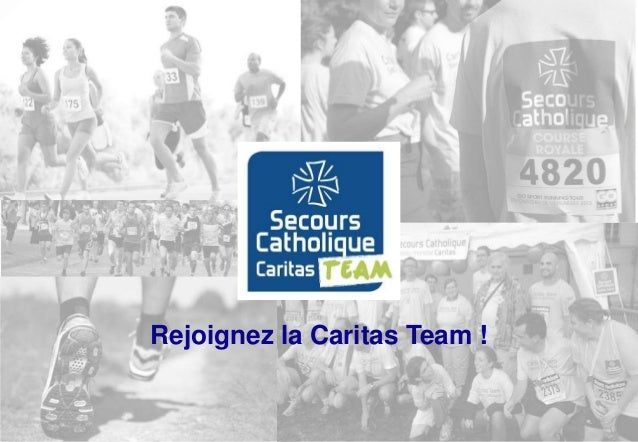 Rejoignez la Caritas Team !