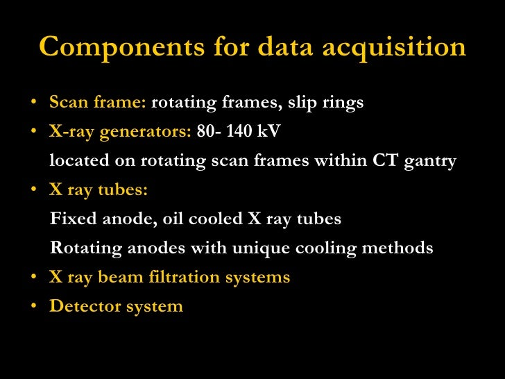 Ct Data Acquisition System : Ct basics