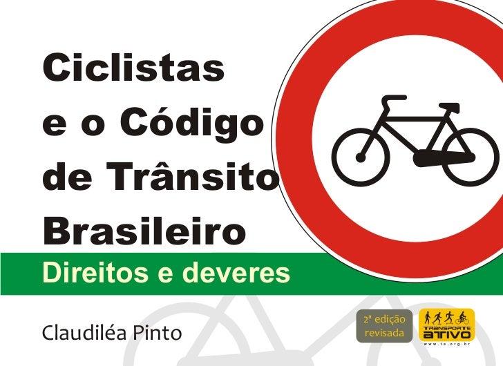 CTB - Códido de Trânsito Brasileiro para bicicleta - Direitos e Deveres do Ciclista