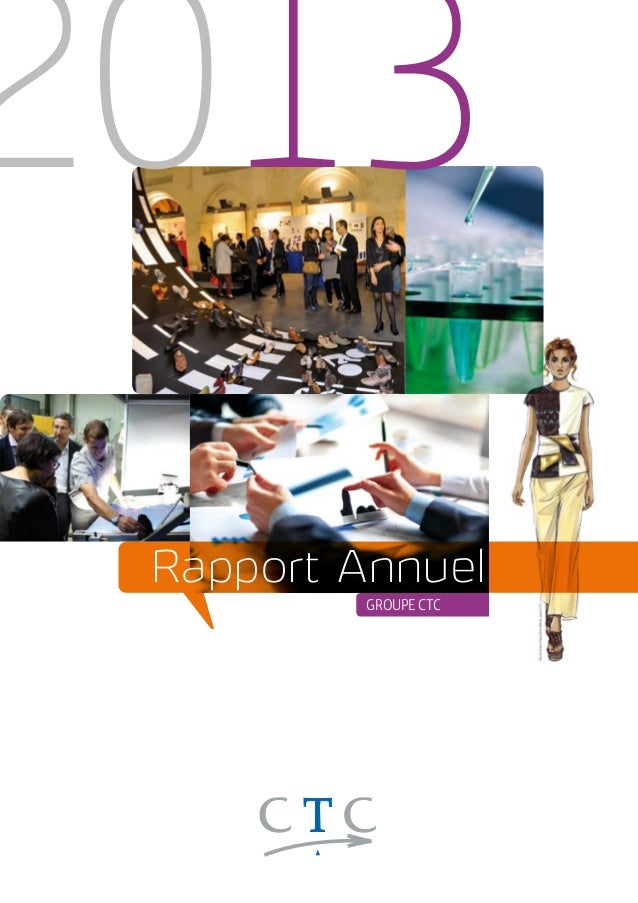 2013  Rapport Annuel  GROUPE CTC