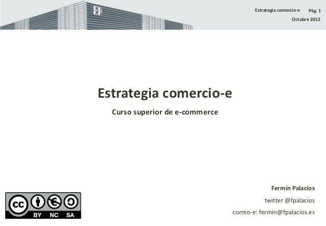 Estrategia comercio-e   Pág. 1                                                         Octubre 2012Estrategia comercio-e  ...