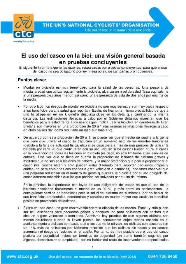 THE UK'S NATIONAL CYCLISTS' ORGANISATION                                                 Uso del casco: un resumen de la e...