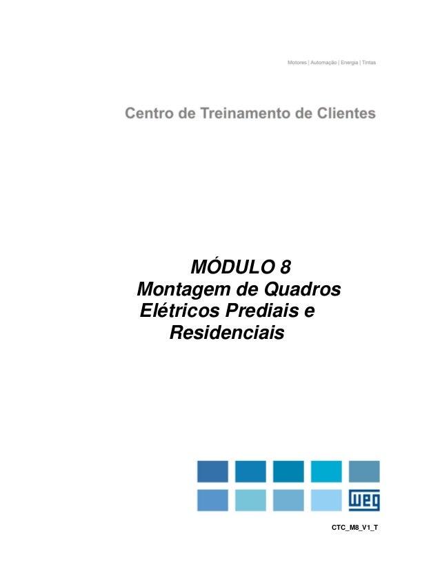 dsfeaCTC CTC_M8_V1_T MÓDULO 8 Montagem de Quadros Elétricos Prediais e Residenciais