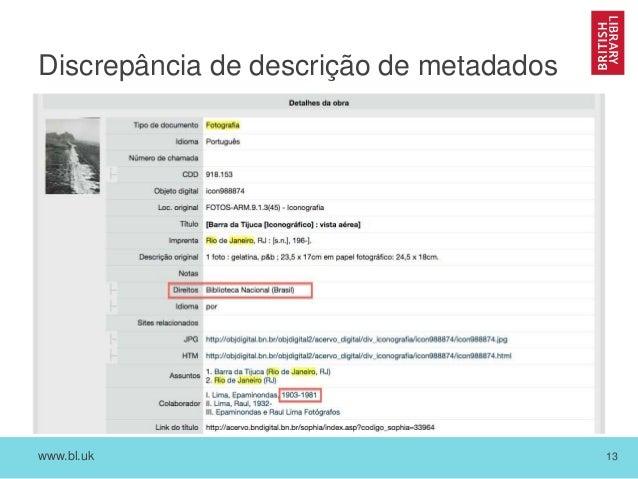 www.bl.uk 13 Discrepância de descrição de metadados