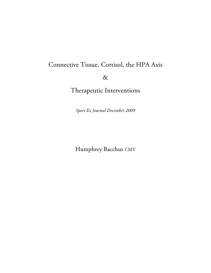 Connective Tissue, Cortisol, the HPA Axis                       &         Therapeutic Interventions           Sport Ex Jou...