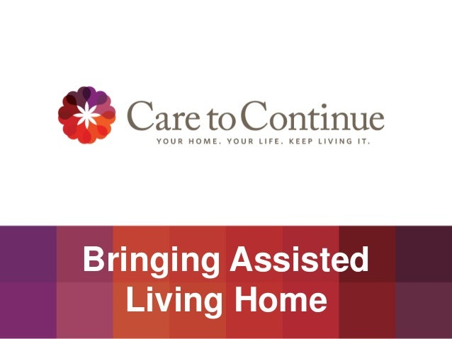 Bringing Assisted Living Home