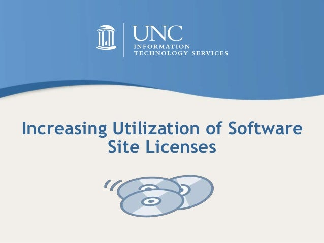Increasing Utilization of Software Site Licenses