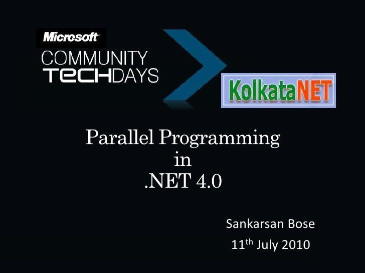 Sankarsan Bose  11th July 2010