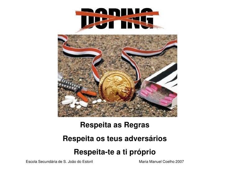 Respeita as Regras                     Respeita os teus adversários                           Respeita-te a ti próprioEsco...