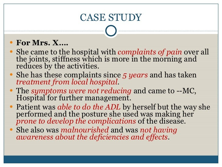 rheumatoid arthritis case study presentation Rapidly destructive coxarthrosis as early presentation of rheumatoid arthritis in young women: a case as early presentation of rheumatoid arthritis in.