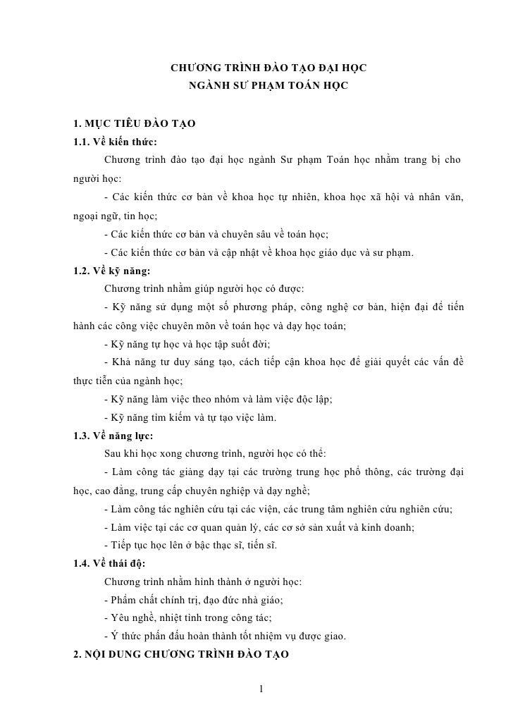 CHƯƠNG TRÌNH ĐÀO TẠO ĐẠI HỌC                           NGÀNH SƯ PHẠM TOÁN HỌC1. MỤC TIÊU ĐÀO TẠO1.1. Về kiến thức:      Ch...