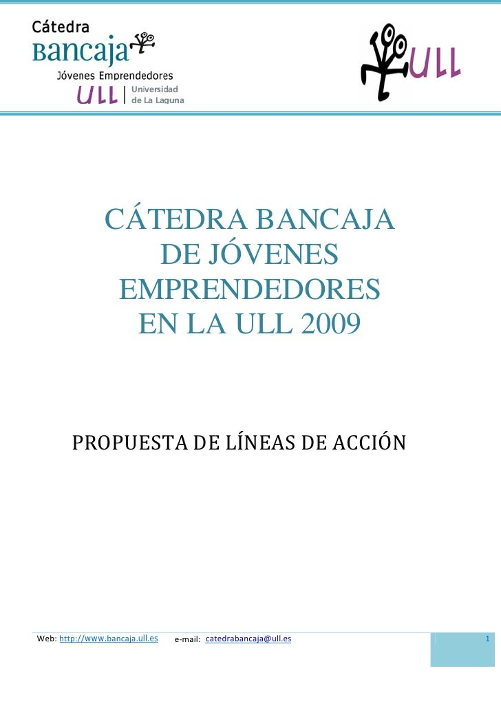 CÁTEDRA BANCAJA                    DE JÓVENES                  EMPRENDEDORES                   EN LA ULL 2009           PR...